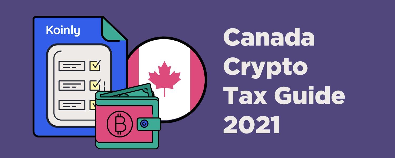 Koinly crypto tax calculator presents the Canada crypto tax guide