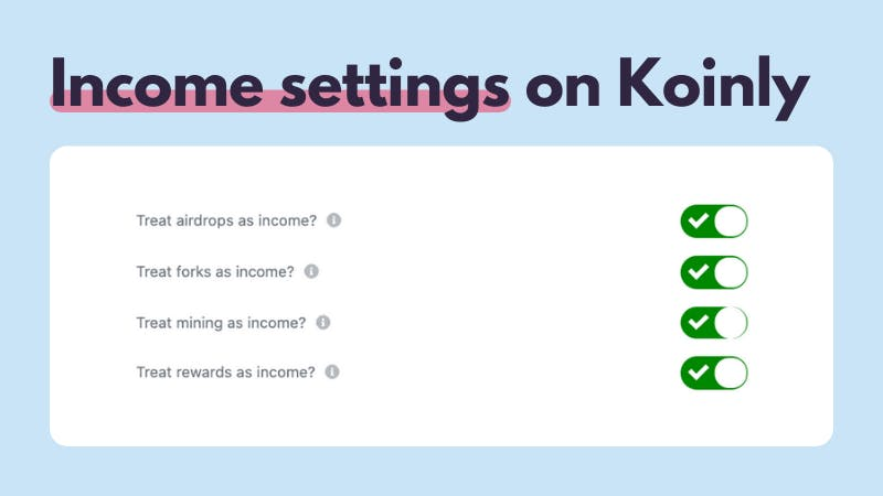 You can change your crypto income tax settings on Koinly