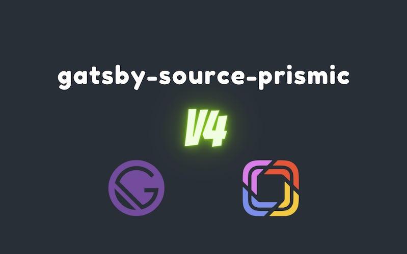 gatsby-source-prismicプラグインをv3からv4へマイグレーションしたときのメモ