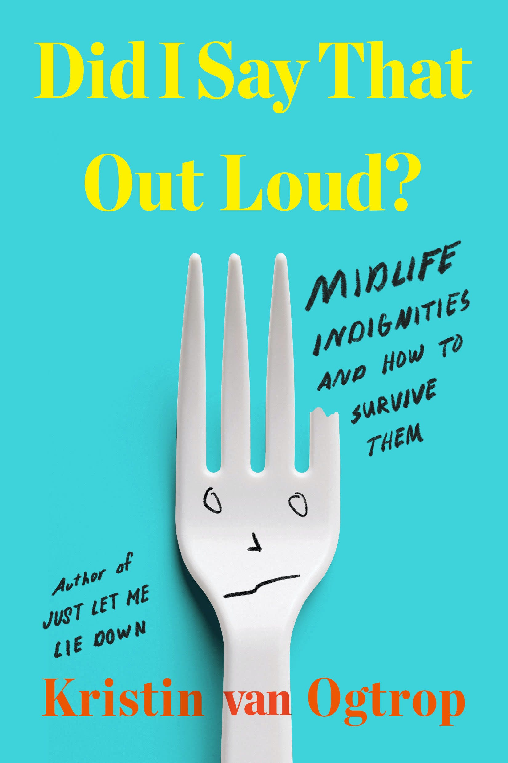 Did I Say That Outloud bookcover