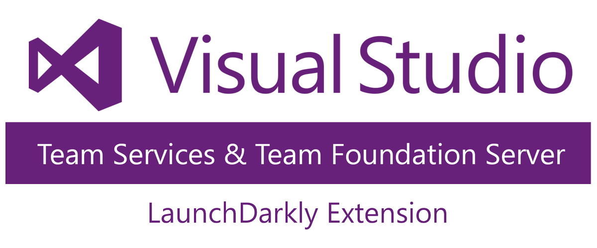 LaunchDarkly and Microsoft Visual Studio Team Services (VSTS) Feature Flags / Toggles for release management