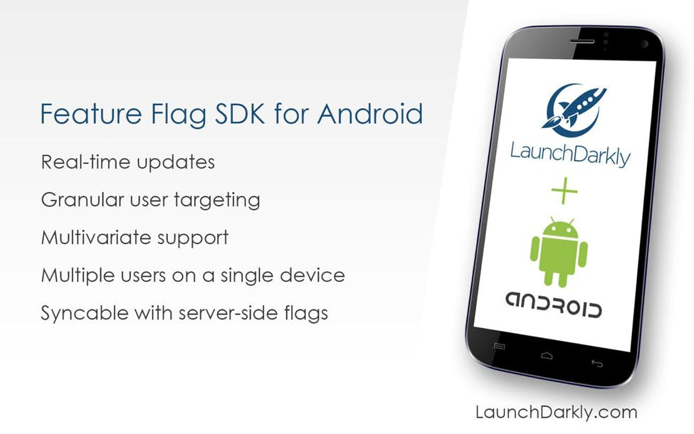 LaunchDarkly Android Mobile SDK for Feature Flags / Feature Toggles