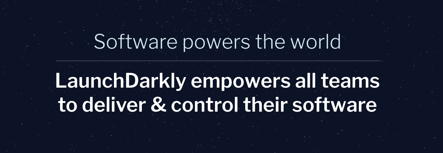 Software-powers-the-world-LaunchDarkly