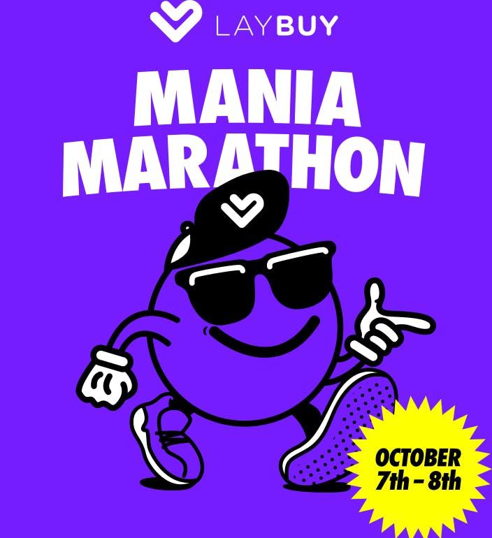 Laybuy Mania Marathon - October 7th - 8th