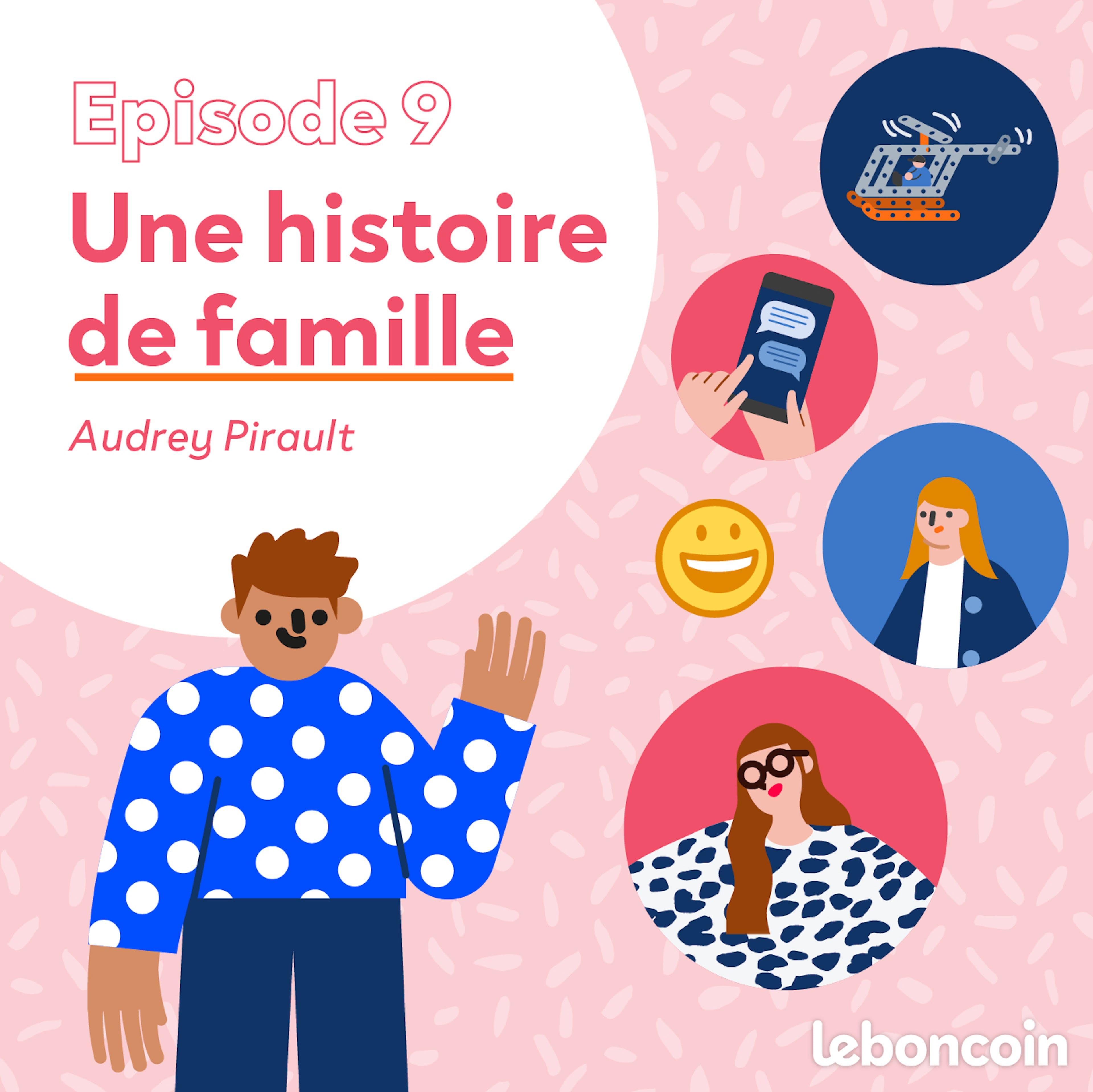 Les bonnes histoires – Épisode 9, Histoire de famille