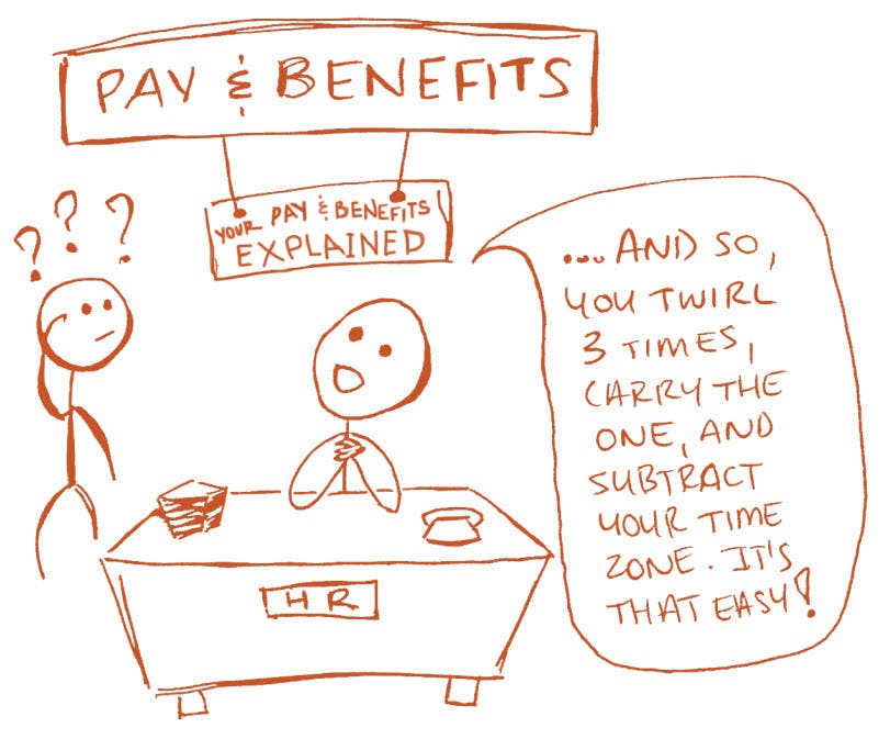 "(Cartoon) Pay and benefits explained: ""And so you twirl three times, carry the one, and subtract your time zone. It's that easy!"""