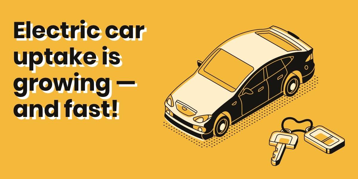 electric car uptake growing fast