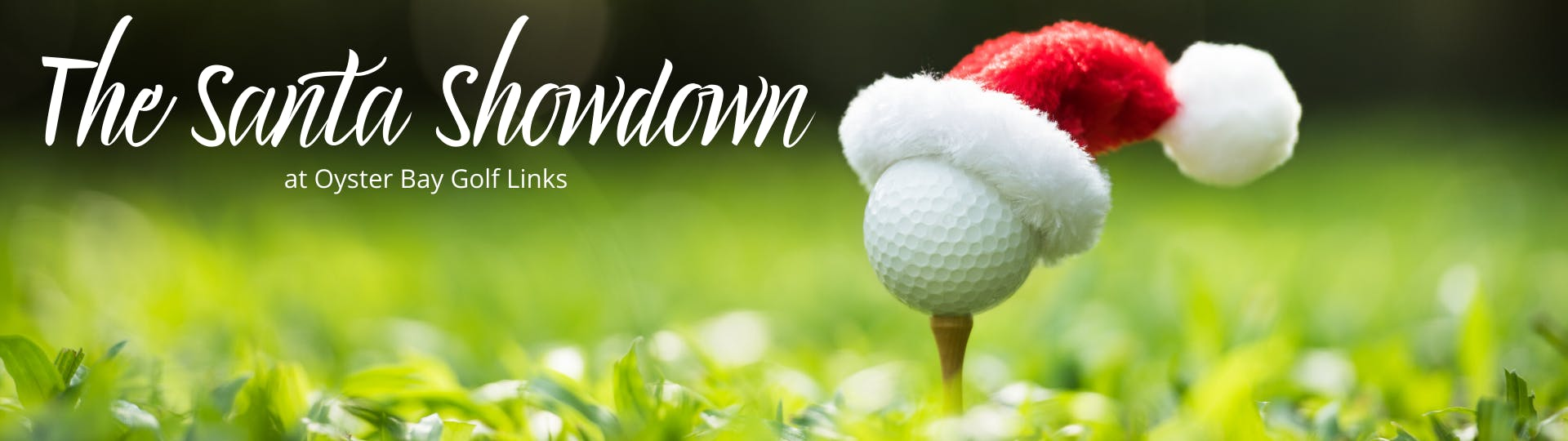 Image of Santa hat on a golf ball. The Santa Showdown at Oyster Bay Golf Links