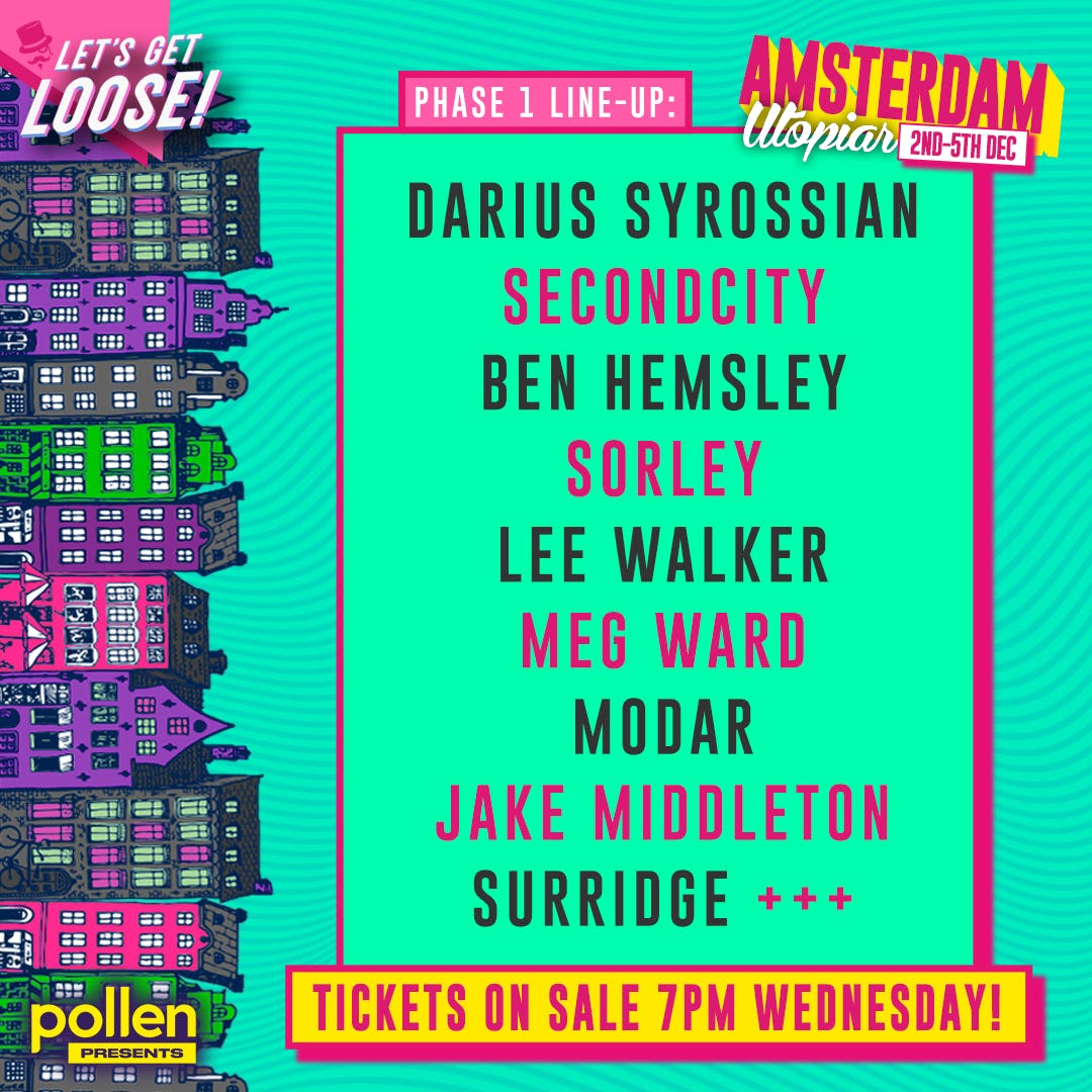Let's get loose Amsterdam Phase 1 lineup