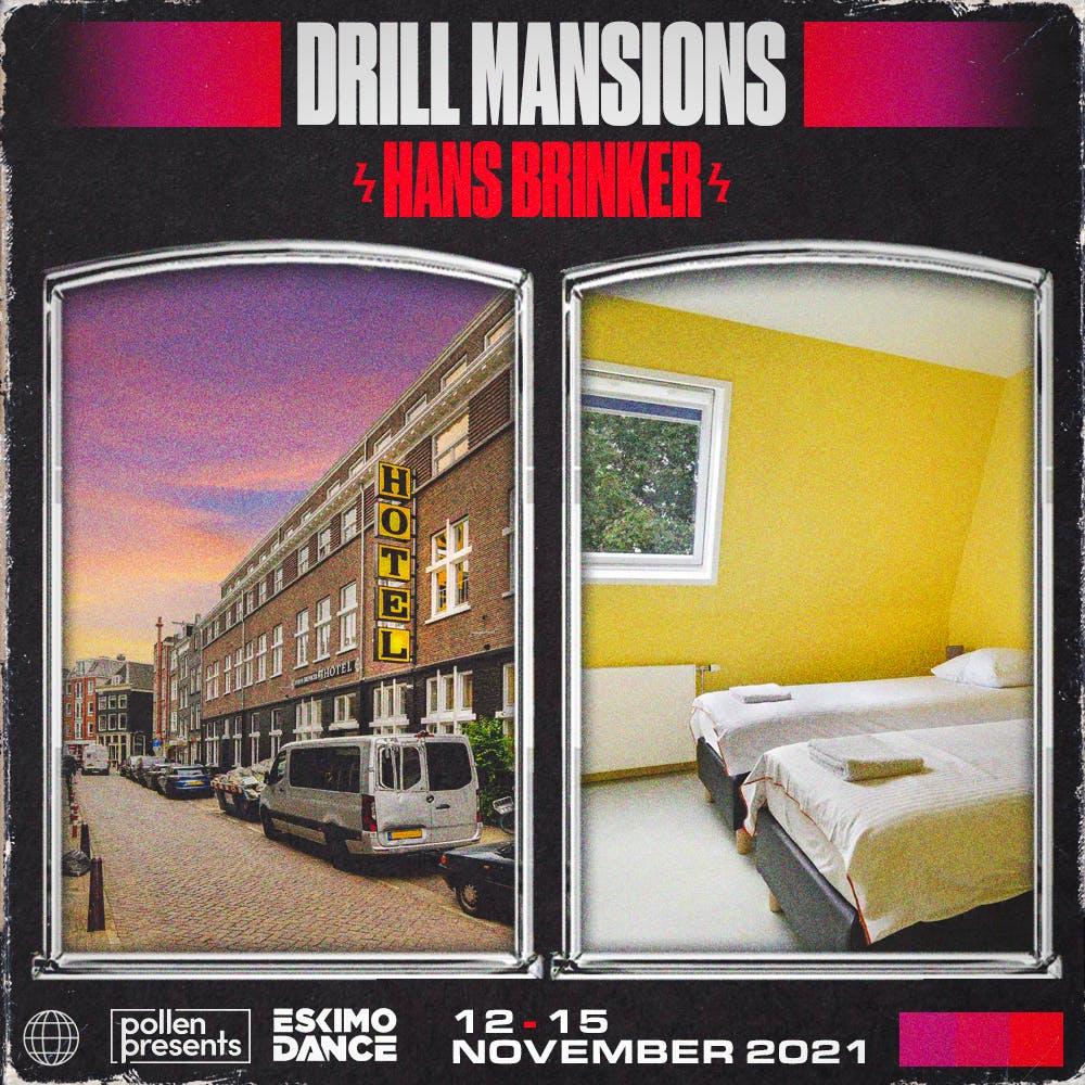 Drill Mansions - Hans Brinker