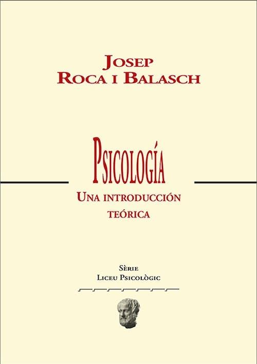 Libro Psicología: Una introducción teórica de Josep Roca i Balasch