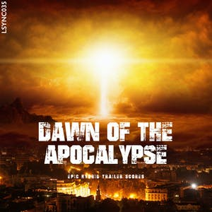 Dawn of the Apocalypse