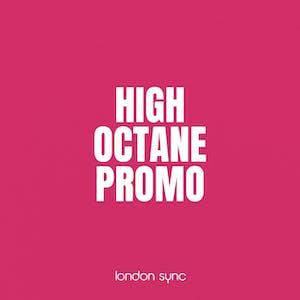 High Octane Promo