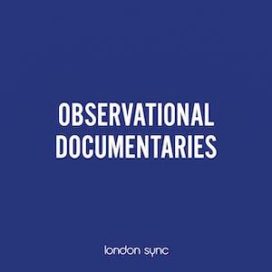 Observational Documentaries