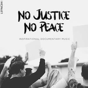 No Justice, No Peace