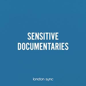Sensitive Documentaries