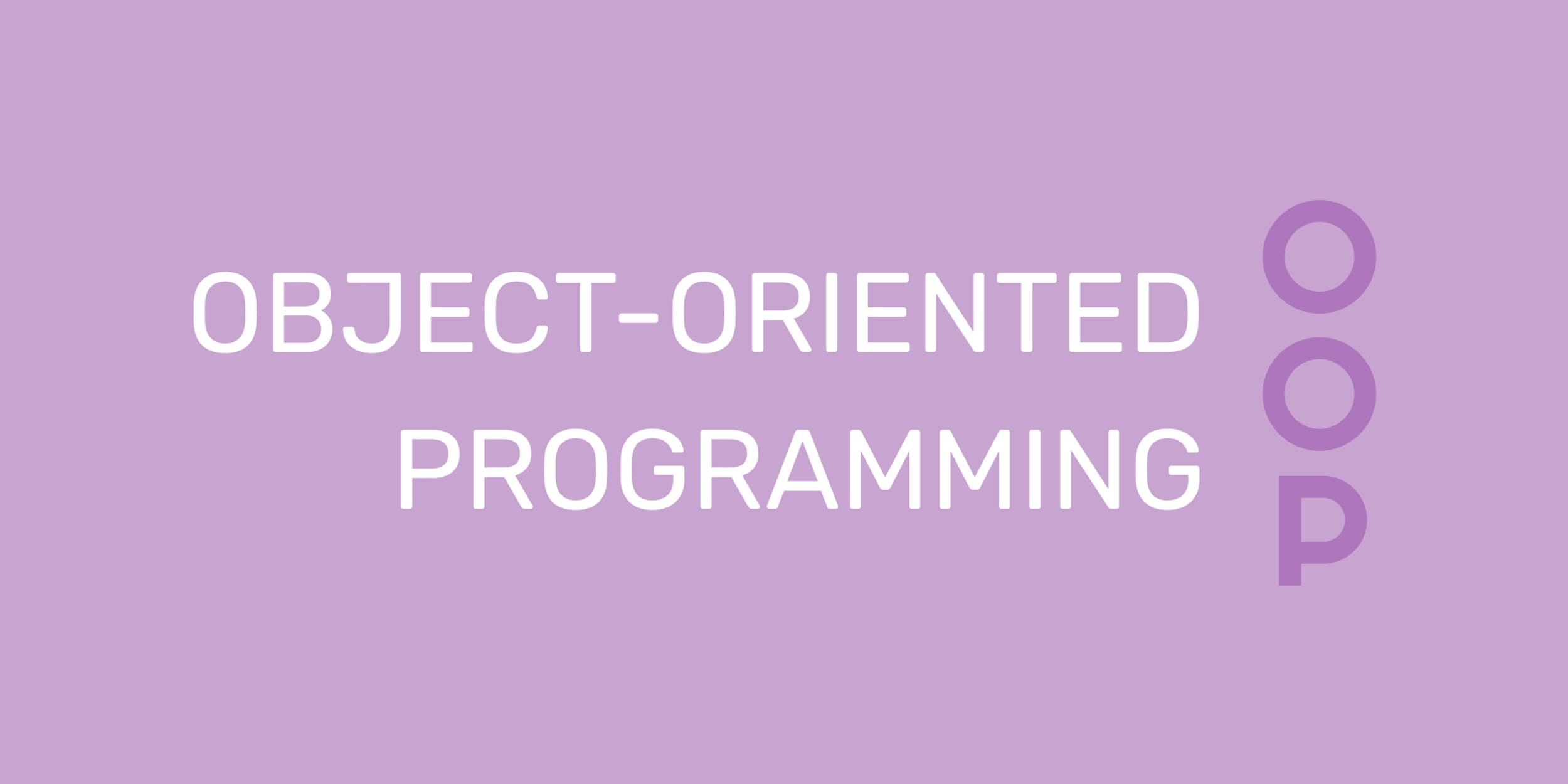 Object-oriented programming explained