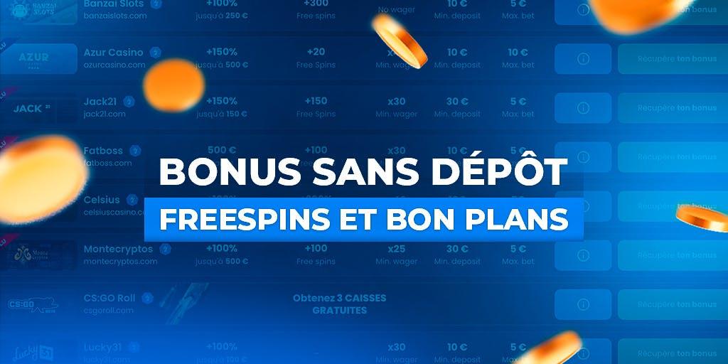 bonus sans dépôt free spins bons plans