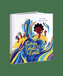 Livre illustré des Editions Lunii Fadya et le Chant de la Rivière