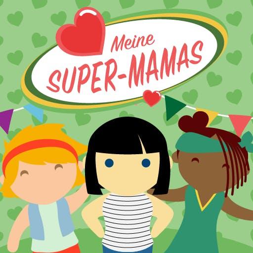 Meine Super-Mamas