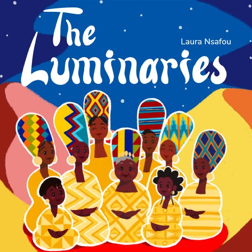 Travel with inspirational magical women across Africa with Luminaries