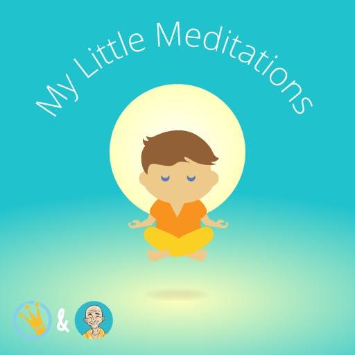 My Little Meditations
