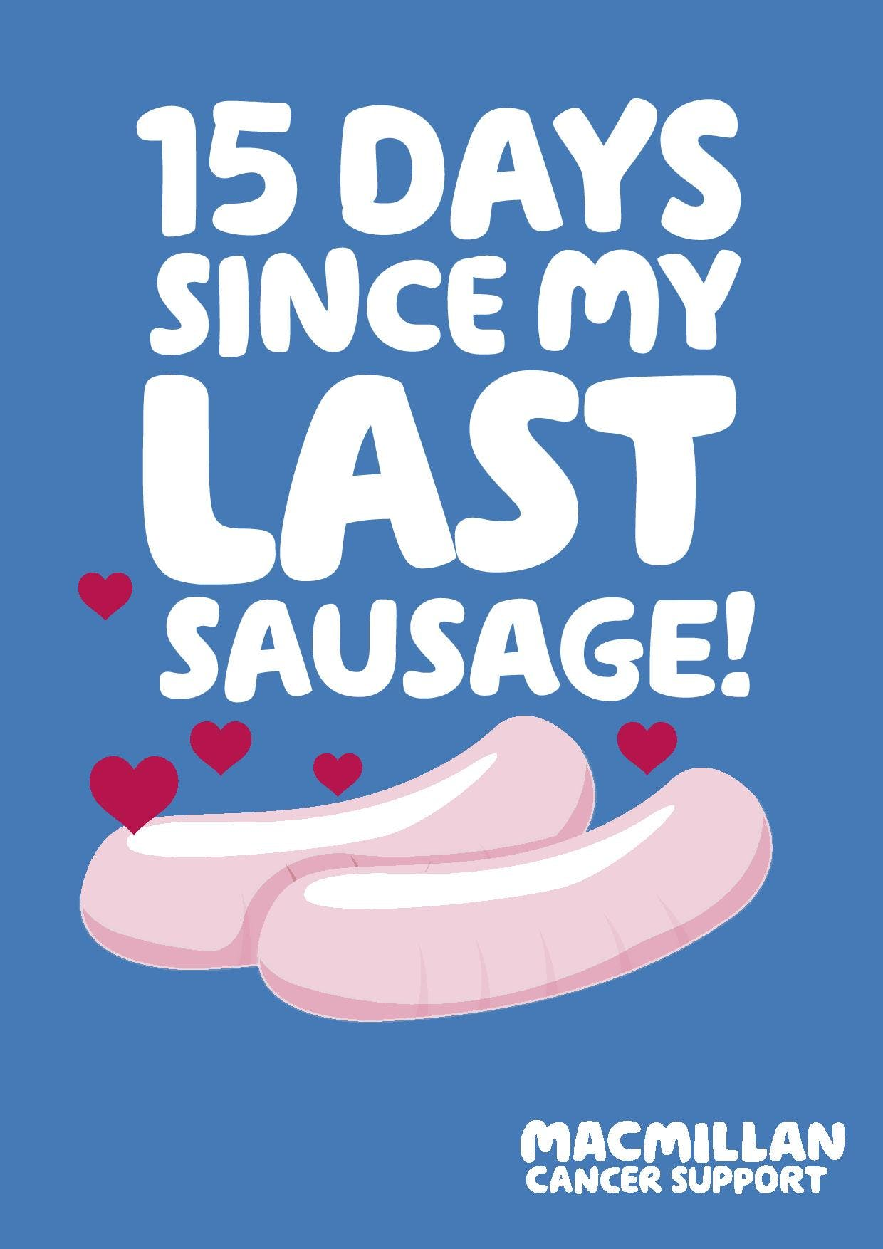 Blue background text: 15 days since my last sausage