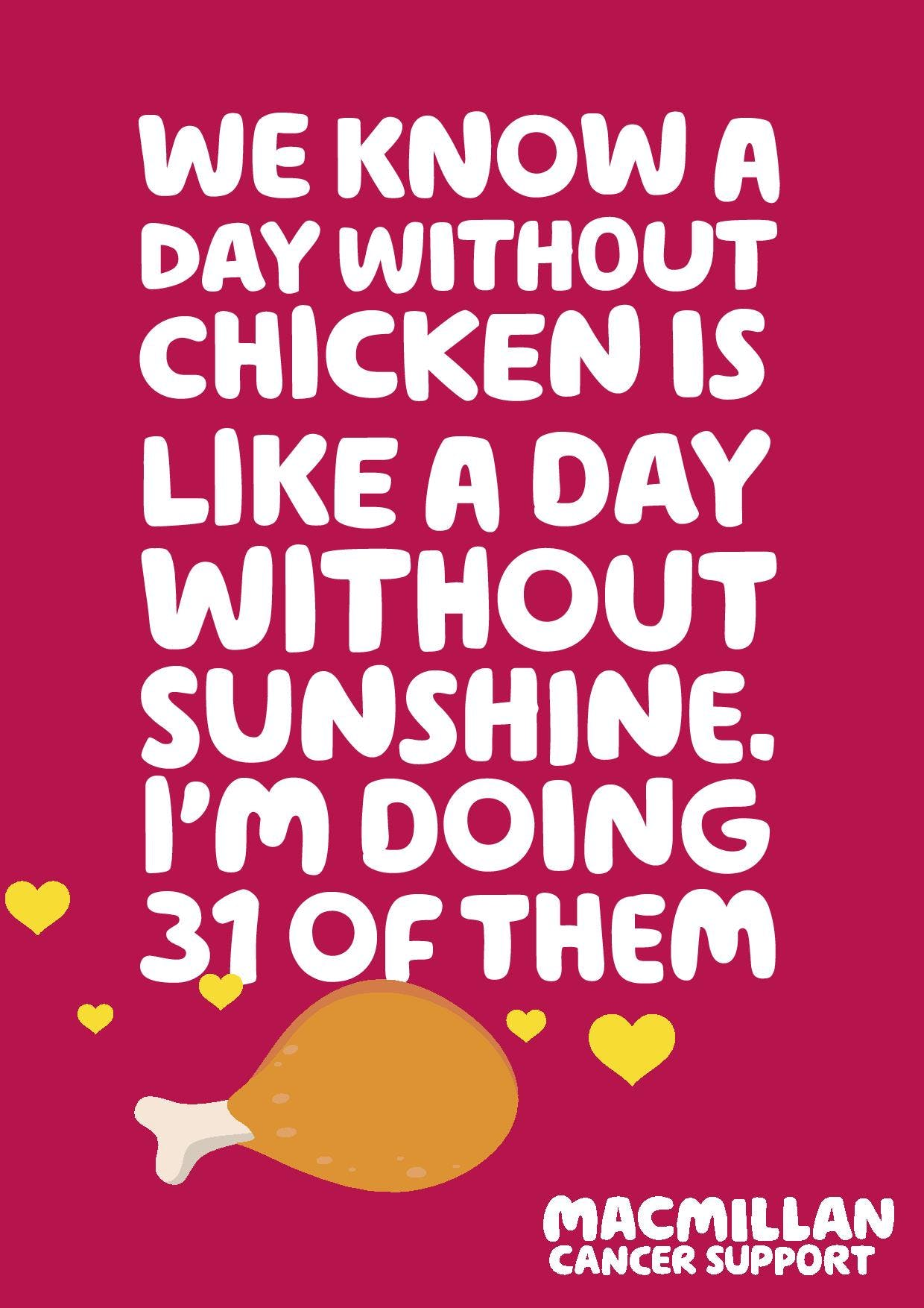 pink background Text: a day without chicken is like a day without sunshine I'm doing 31 of them