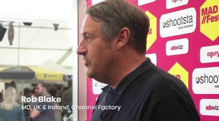 MAD//Fest Moments: Channel Factory's Rob Blake On Why Advertisers Shouldn't Fear D&I