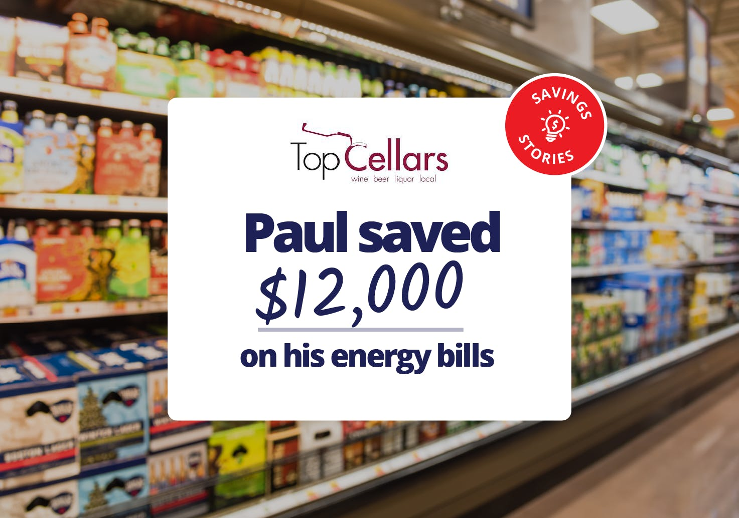 Paul saved $12,000 on his energy bills