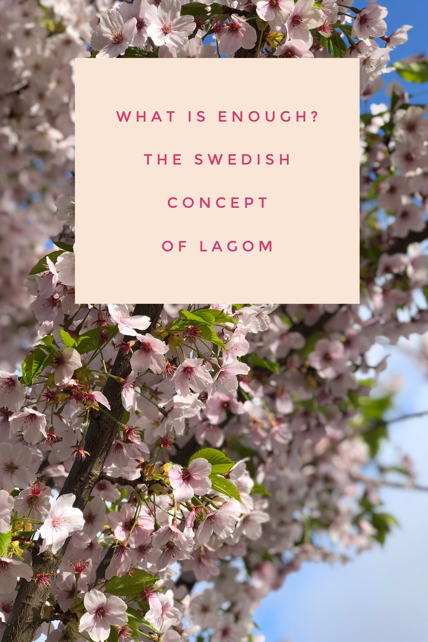 Sweden has a word 'lagom' which describes an inherent part of their culture that is all about life being not too little or too much but just enough