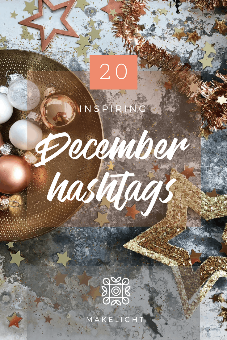A collection of 20 hashtags you might like to use in the month of December