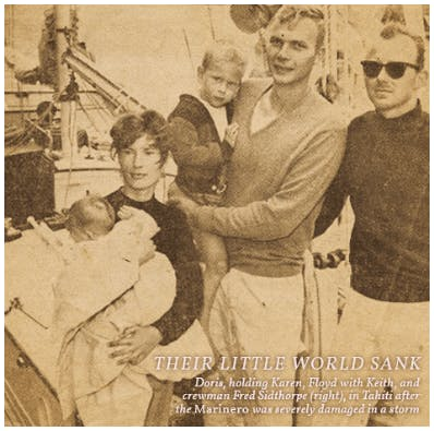 Doris, holding Karen, Floyd with Keith, and crewman Fred Sidthorpe (right), in Tahiti after the Marino was severely damaged in a storm