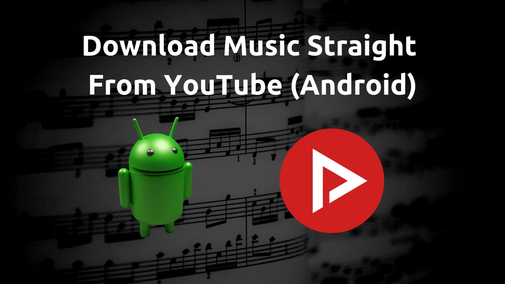 download music from youtube on android with newpipe