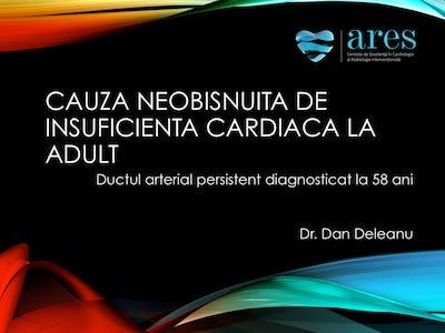 Cauza neobisnuita de insuficienta cardiaca la adult