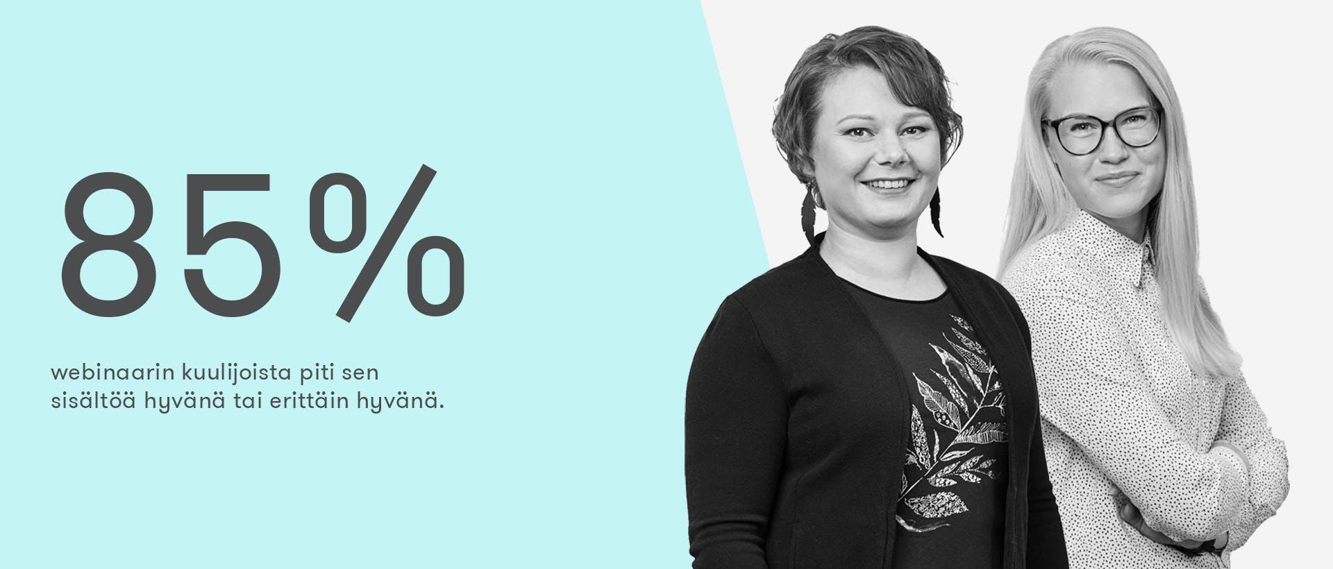 85% Mediaviestintä strategisena työkalunva -webinaarin kuulijoista piti sen sisältöä hyvänä tai erittäin hyvänä