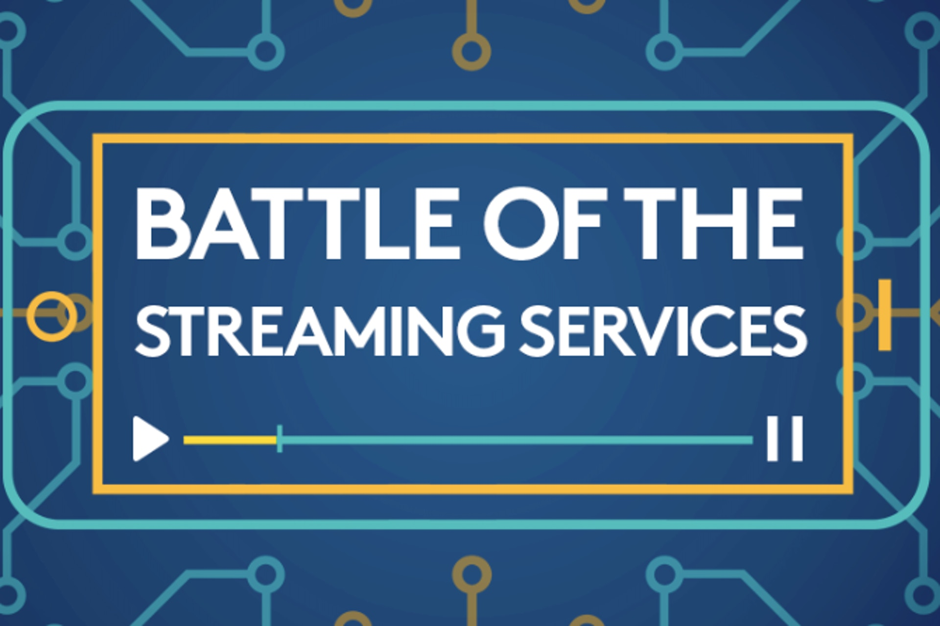 Illustrated phone graphic in blue and yellow outlines over a blue background showing data lines in blue and yellow. Text on graphic reads: Battle of the Streaming Services