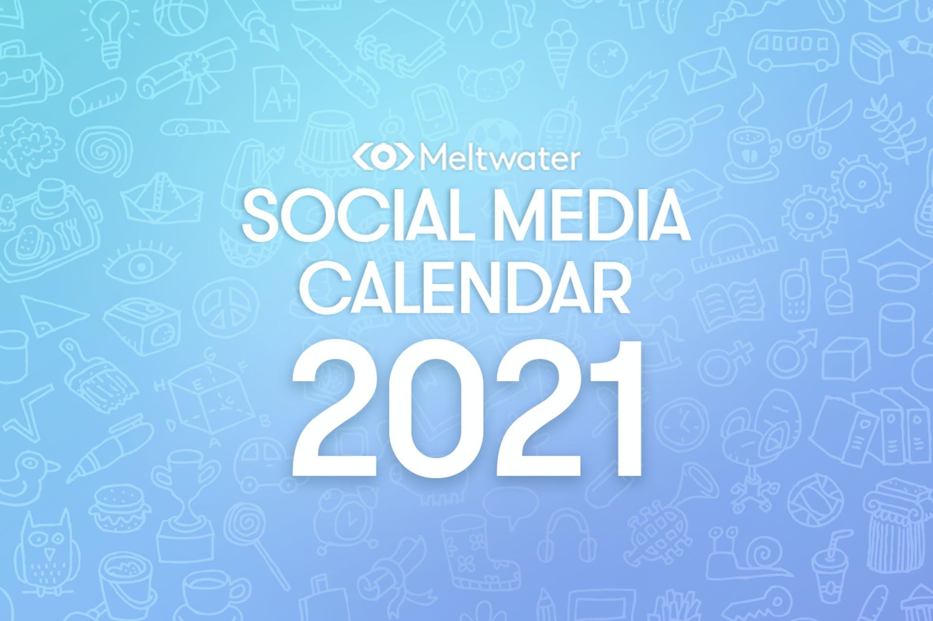 Social Media calendar for 2021