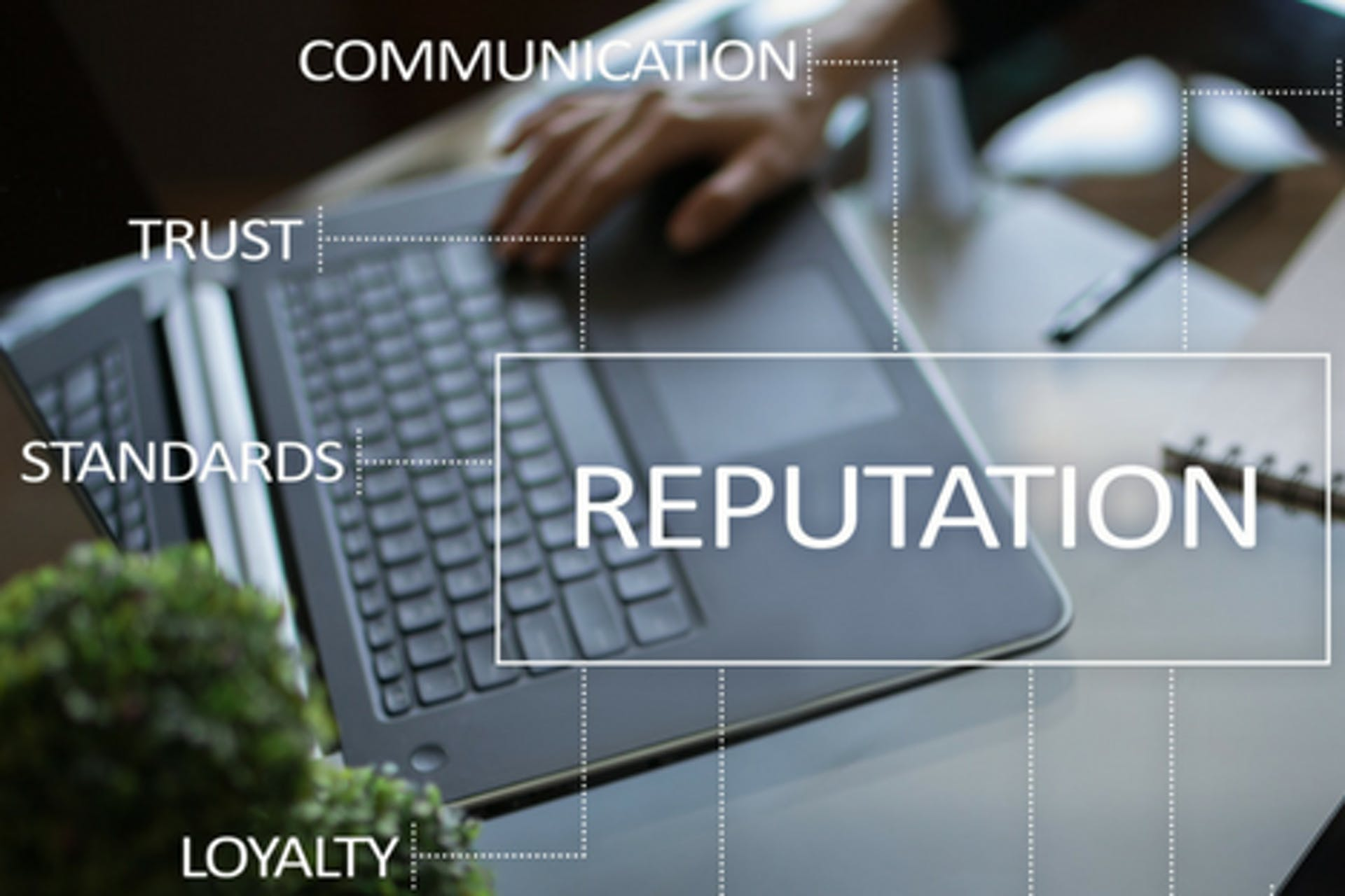 Reputation Communication Trust Standards Loyalty Laptop