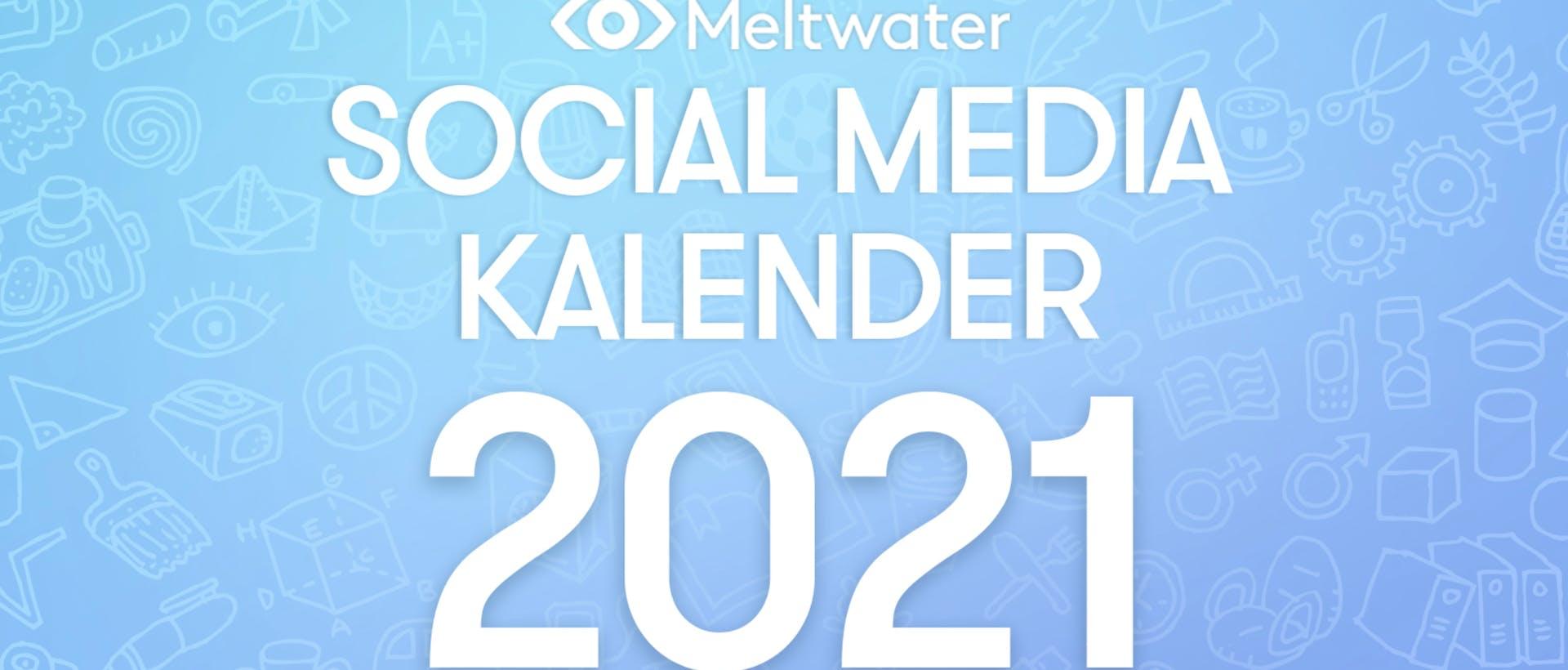 Social Media Kalender 2021
