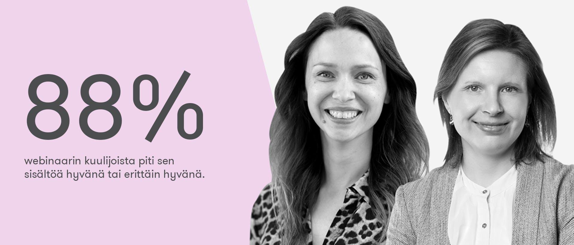 Oman alan ajatusjohtajaksi -webinaarin kuulijoista 88% piti sen sisältöä hyvänä tai erittäin hyvänä.