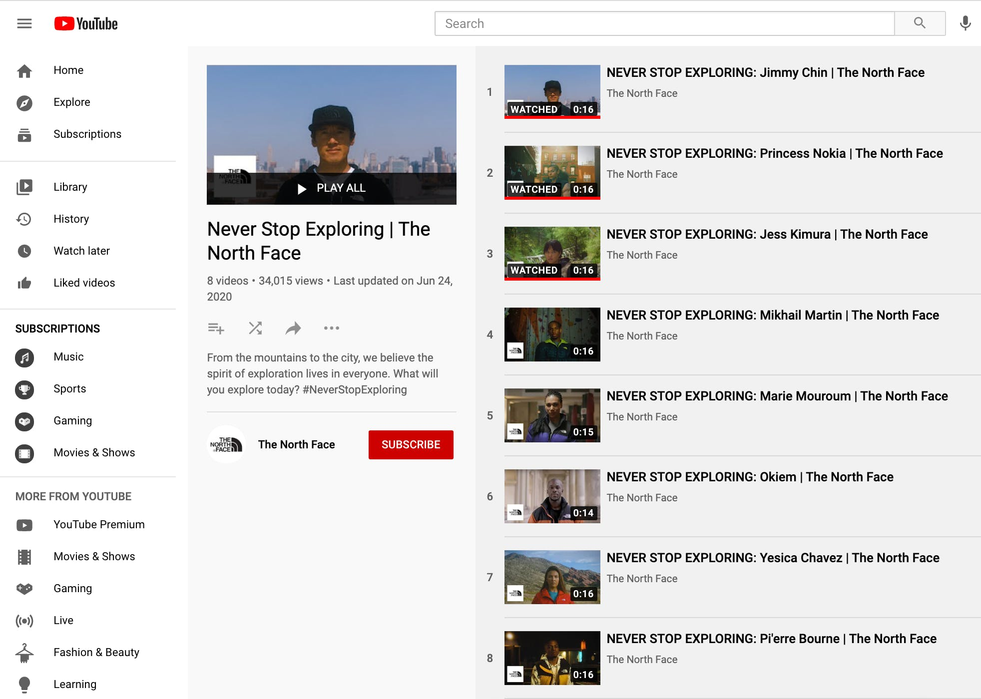 Playlist on YouTube featuring multiple videos from the same ad campaign for North Face