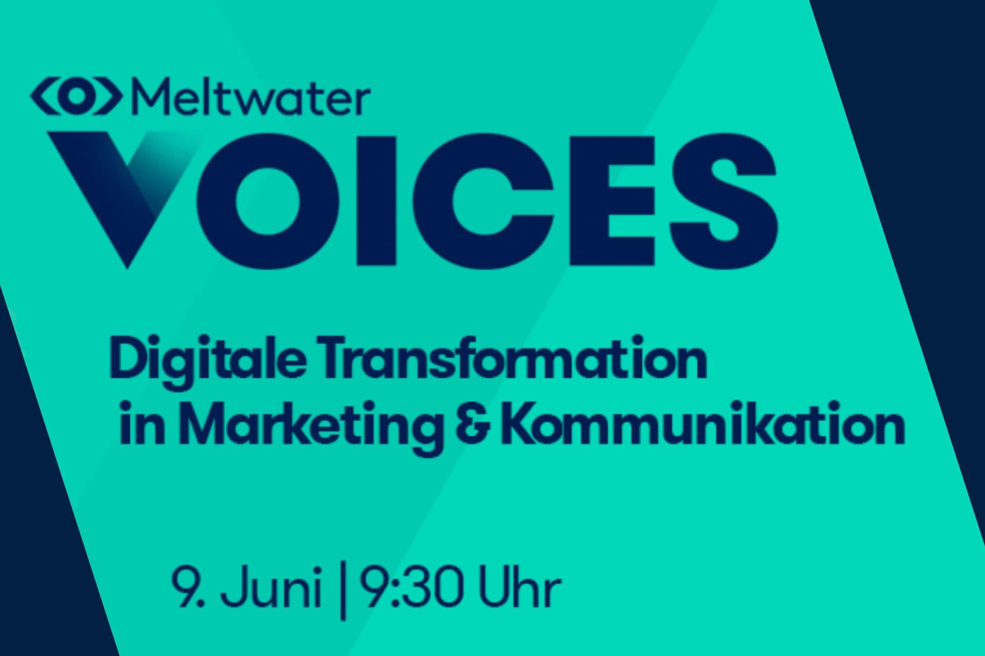Meltwater Voices Banner Digitale Transformation in Marketing & Kommunikation