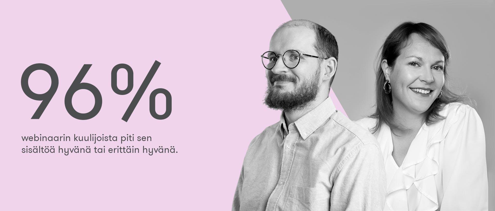 96% B2B-markkinointi -webinaarin kuulijoista piti sen sisältöä erittäin hyvänä tai hyvänä. Kuvassa webinaarin puhujat, Vapan Mikko Rummukainen ja Annika Lundström.
