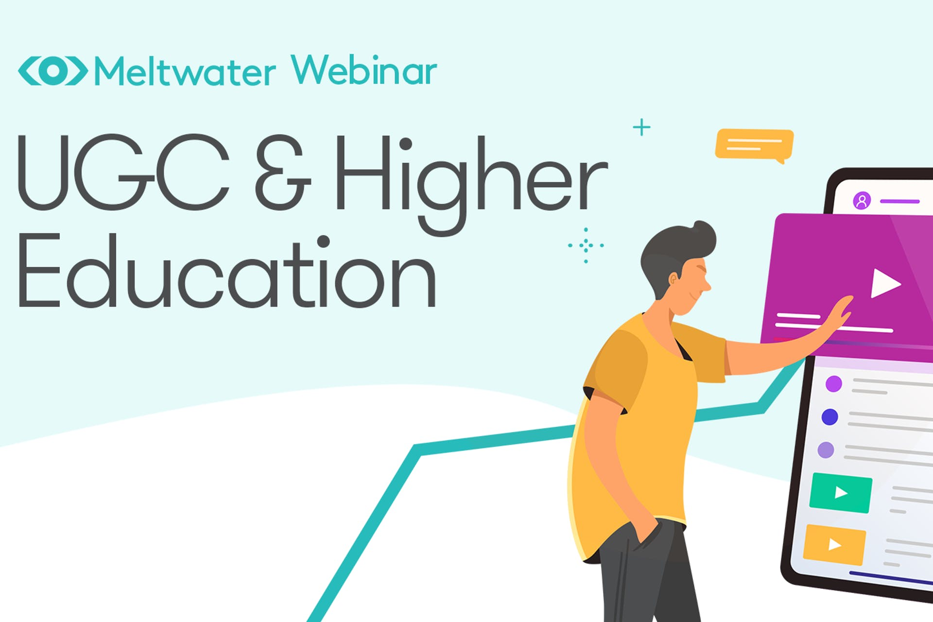 Hero image for the Meltwater Webinar about User Generated Content & Higher Education