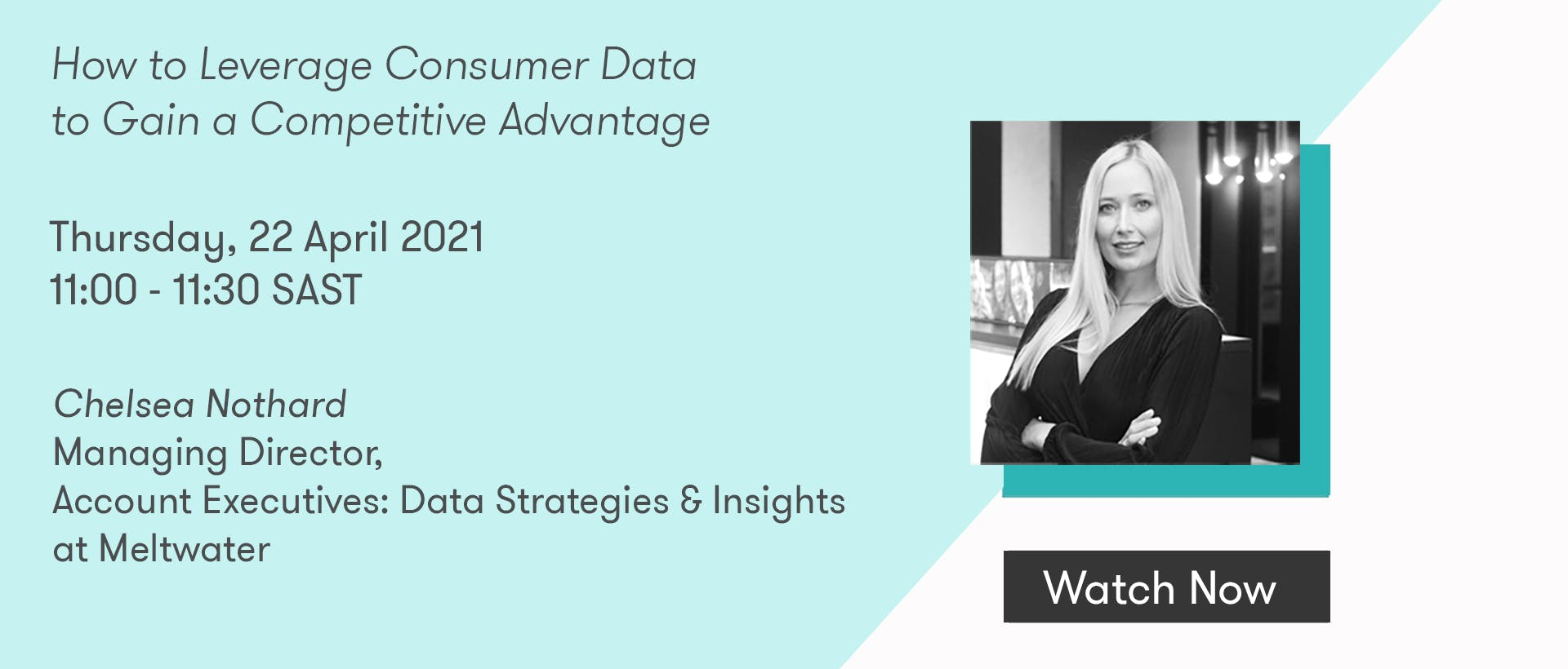 meltwater webinar on how to leverage consumer data to gain a competitive advantage