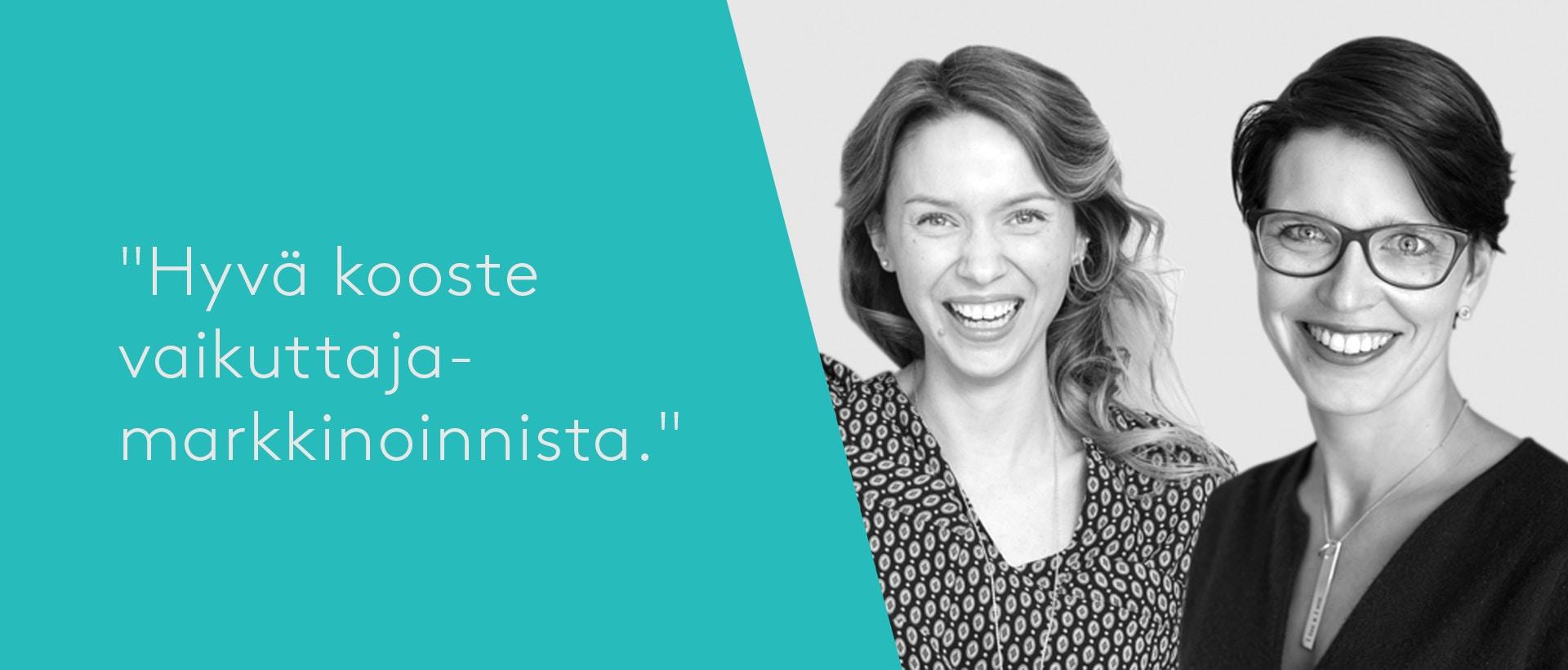 Vaikuttajamarkkinoinnin ABC -webinaarin puhujat Laura Pääkkönen ja Inna-Pirjetta Lahti