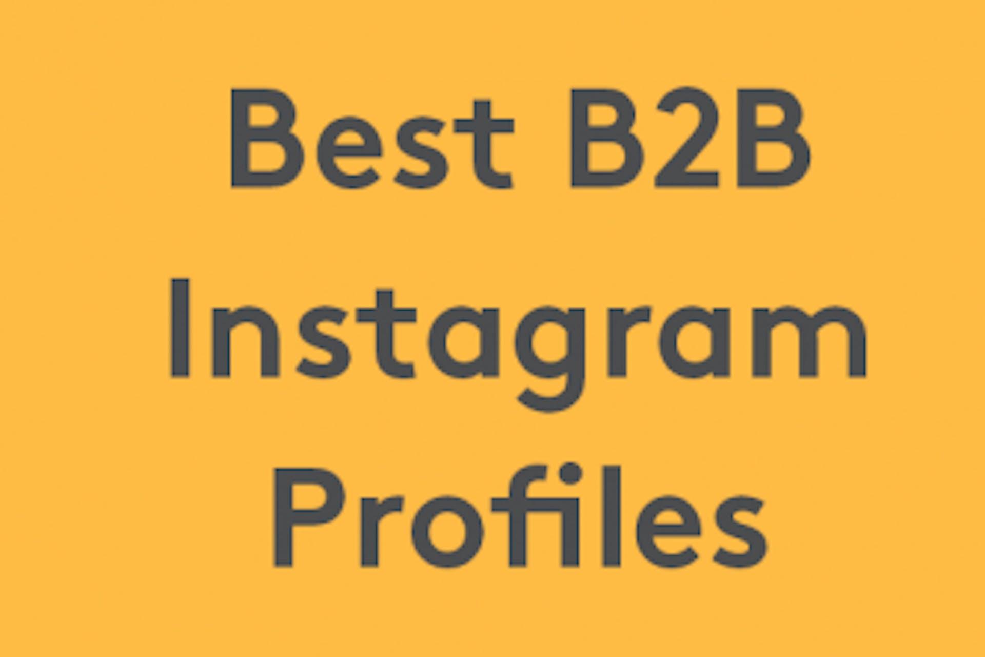 best b2b Instagram profiles