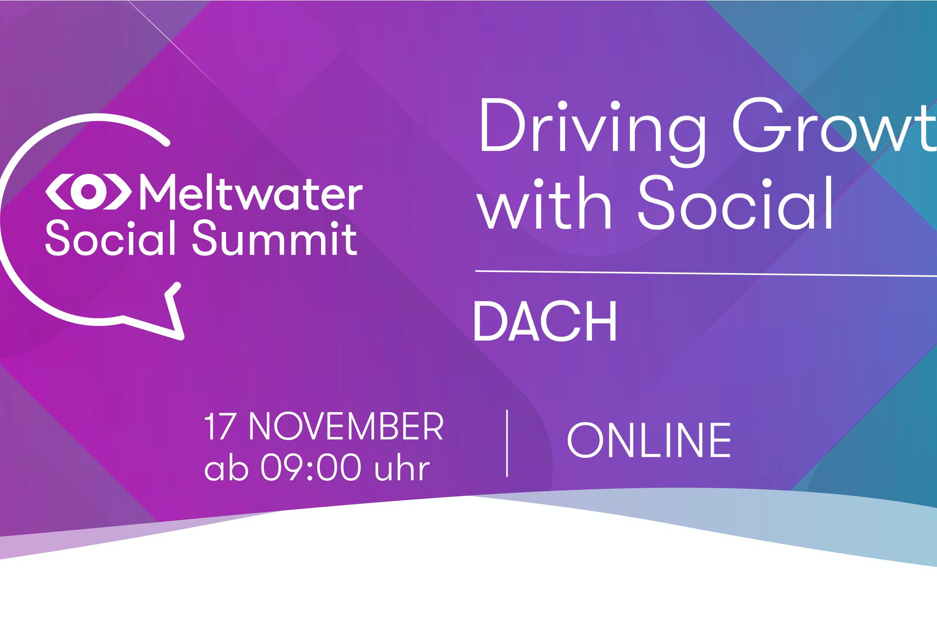 Meltwater Social Summit Driving Growth with Social DACH Banner