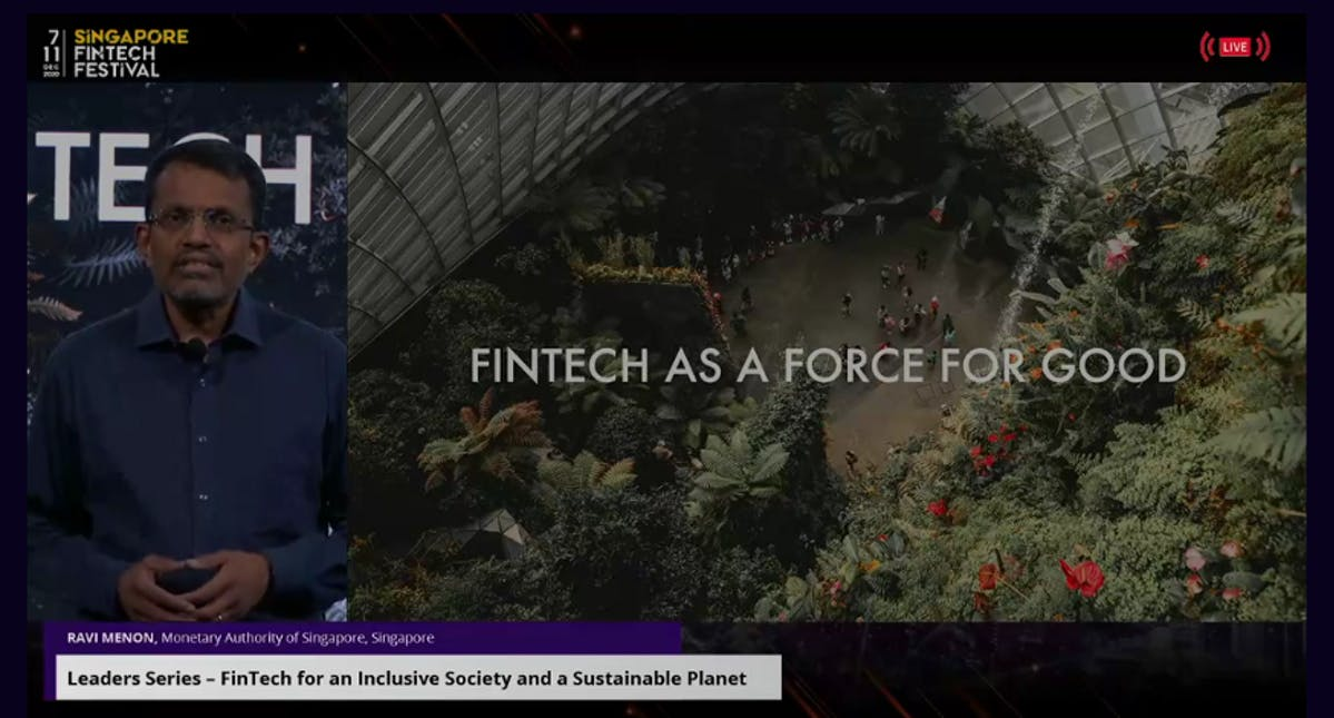 Fintech for an Inclusive Society and a Sustainable Planet by Ravi Menon, Managing Director, Monetary Authority of Singapore